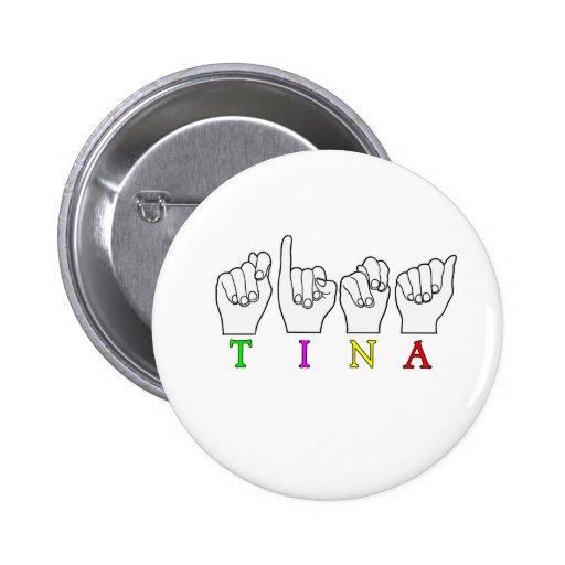 MUESTRA CONOCIDA DE TINA FINGERSPELLED ASL PIN
