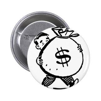 Muestra de dólar del bolso del dinero del hombre pin redondo de 2 pulgadas