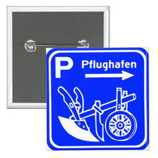 Muestra de la carretera de Pflughafen Schild Pin Cuadrada 5 Cm