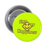 Muestra de la felicidad pin redondo 5 cm