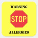 Muestra de la parada - alergias de cuidado calcomanía cuadrada