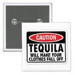 Muestra de la precaución del Tequila del vintage Pin