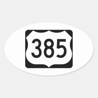 Muestra de la ruta 385 de los E.E.U.U. Pegatina Ovalada