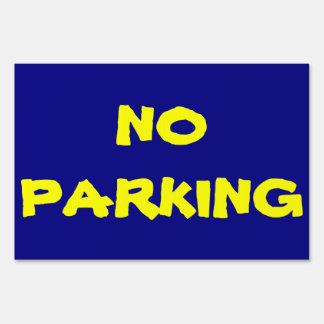 Muestra de la yarda del estacionamiento prohibido carteles