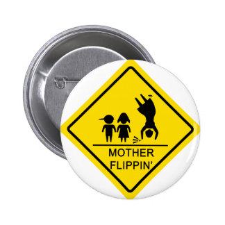 Muestra de producción de Flippin de la madre Pin
