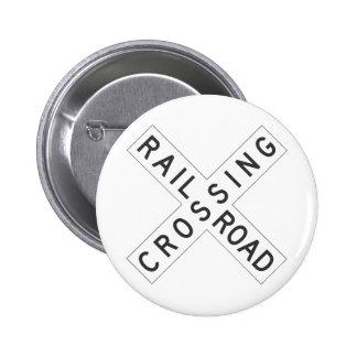 Muestra de RailroadCrossing Pin Redondo De 2 Pulgadas