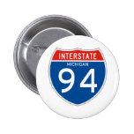 Muestra de un estado a otro 94 - Michigan Pin Redondo De 2 Pulgadas