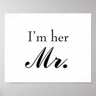 """Muestra del apoyo de la foto del boda """"soy su Sr."""" Poster"""