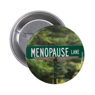 Muestra del carril de la menopausia para una buena pin redondo de 2 pulgadas