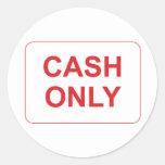 Muestra del efectivo solamente etiquetas redondas