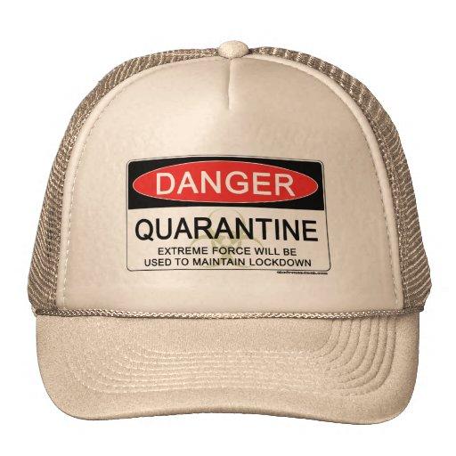 Muestra del peligro de la cuarentena gorra