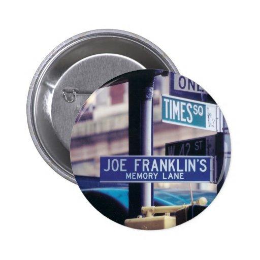 Muestra del tiempo pasado de Joe Franklin Pin Redondo 5 Cm