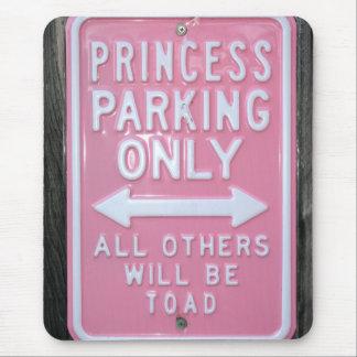 Muestra divertida de princesa Parking Only Alfombrilla De Ratón