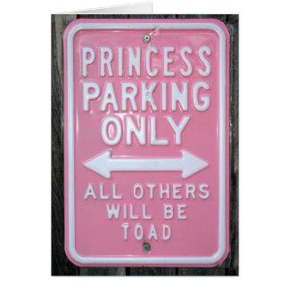 Muestra divertida de princesa Parking Only Felicitacion