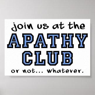 Muestra divertida del poster del club de la apatía