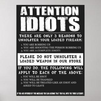 """Muestra divertida """"idiotas de la tienda de arma de poster"""
