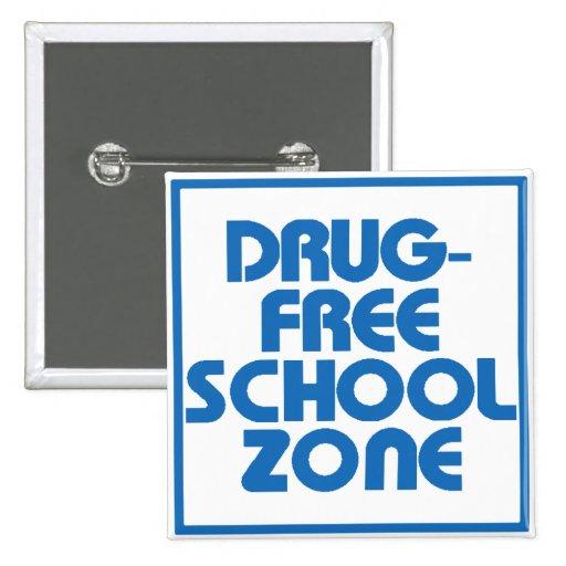 Muestra Droga-Libre de la zona de la escuela Pins