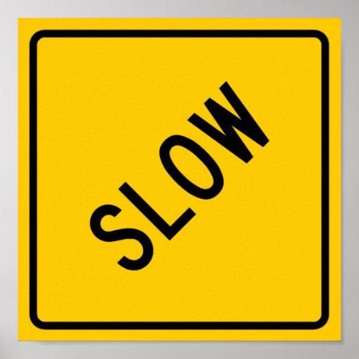 Muestra lenta de la carretera póster