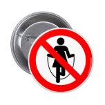 Muestra prohibida comba de la carretera pin