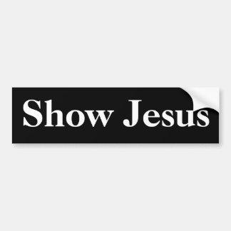 Muestre a Jesús, blanco en negro Pegatina Para Auto