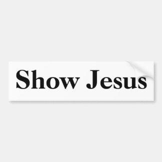 Muestre a Jesús, negro en blanco Pegatina Para Auto
