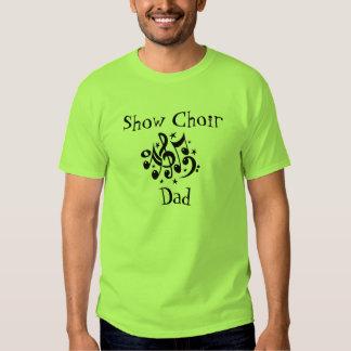 Muestre al papá del coro remera