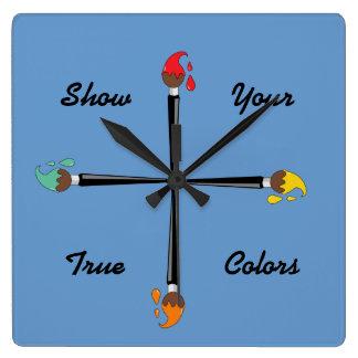 Muestre sus colores verdaderos reloj cuadrado