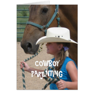 Muestre y diga el día - Parenting del vaquero Tarjeta De Felicitación