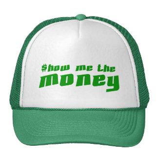 Muéstreme el dinero gorro de camionero