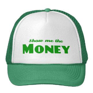 Muéstreme el dinero gorros bordados