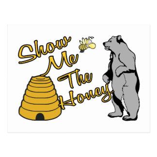 Muéstreme la miel postales