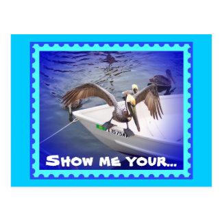 ¡Muéstreme su a pescado! Tarjeta Postal
