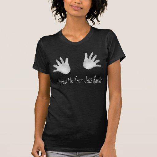 Muéstreme sus manos del jazz camiseta divertida