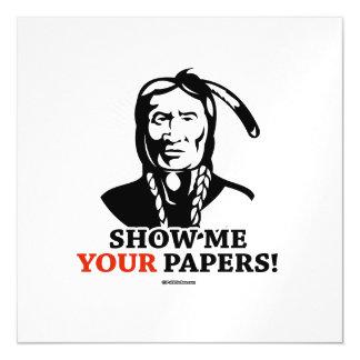Muéstreme sus papeles