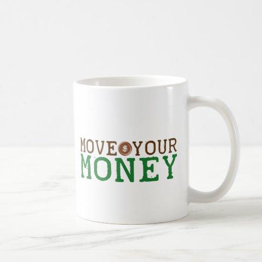 mueva su dinero (el desalojo urgente de banco) taza de café