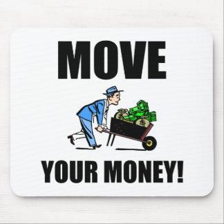 mueva su dinero tapetes de raton