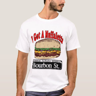 Muffaletta On Bourbon St. T-Shirt