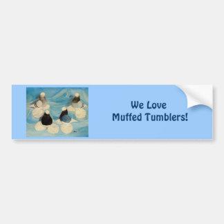 Muffed Tumblers Four Bumper Sticker