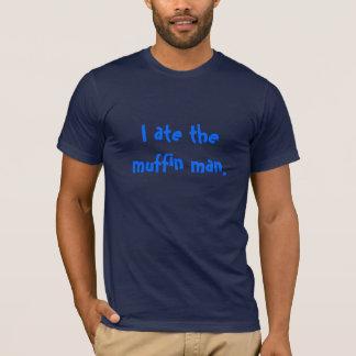 Muffin Man T-Shirt