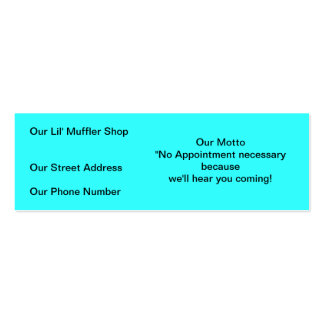 Muffler shop ..No appointment necessary we'll hear Mini Business Card