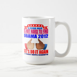 Mug: 2012 Obama -  Good Man Classic White Coffee Mug