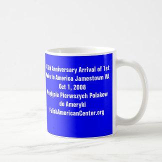 Mug, 400th Anniversary Arrival of First Poles.. Coffee Mug
