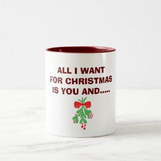"MUG-ALL IS WANT FOR CHRISTMAS IS ""YOU"" & MISTLETOE Two-Tone COFFEE MUG"