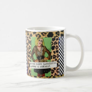 Coffee Themed MUG-BEHIND EVERY SUCCESSFUL WOMAN IS HERSELF COFFEE MUG