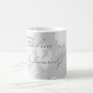 Mug Believe in Yourself