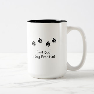 Mug, Best Dad a Dog Ever Had Mugs