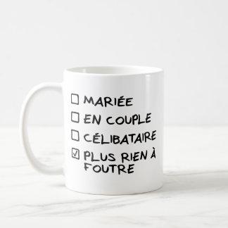 """Mug blanco """"más nada que debe ponerse"""" versión taza de café"""