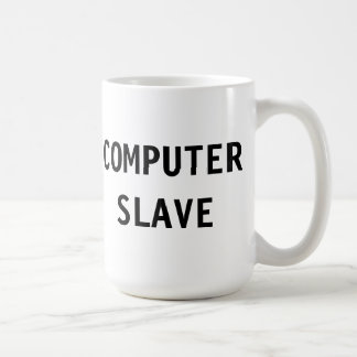 Mug Computer Slave