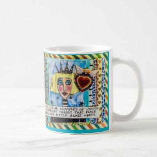 MUG-DON't ever be ashamed of loving the weird Classic White Coffee Mug