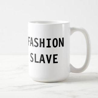 Mug Fashion Slave